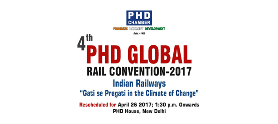4th PHD GLOBAL RAIL CONVENTION-2017