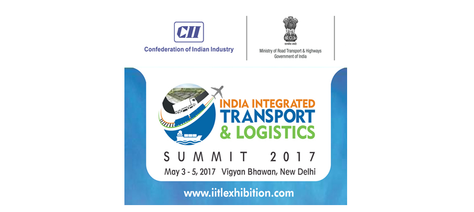India Integrated Transport & Logistics Summit 2017